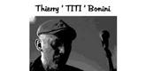 – THIERRY BONINI –