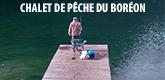 – CHALET DE PÊCHE DU BORÉON (AAPPMA) –