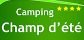 "– CAMPING ""CHAMP D'ETE"" –"