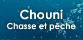 – CHOUNI CHASSE & PÊCHE –