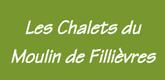 – LES CHALETS DU MOULIN DE FILLIÈVRES –