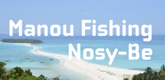 – MANOU FISHING –