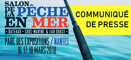 Communiqué de Presse : Salon de la Pêche en Mer <br/><em>Exponantes</em>